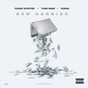 Instrumental: Young Scooter - New Hunnids Ft. Yung Bans & Gunna (Produced By ATL Jacob)